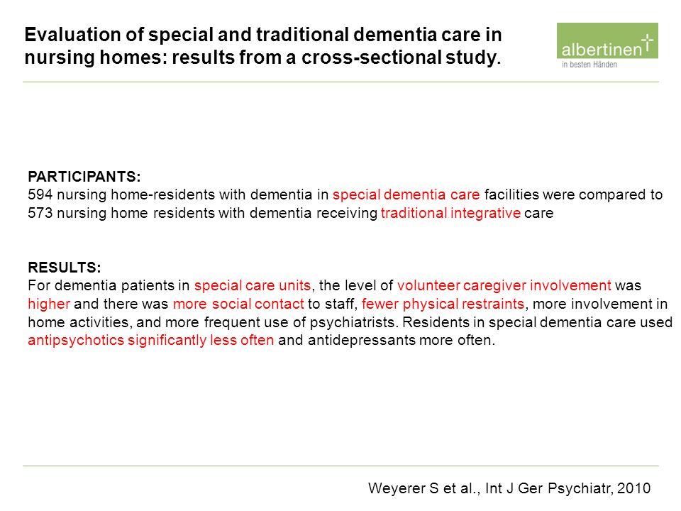 Weyerer S et al., Int J Ger Psychiatr, 2010