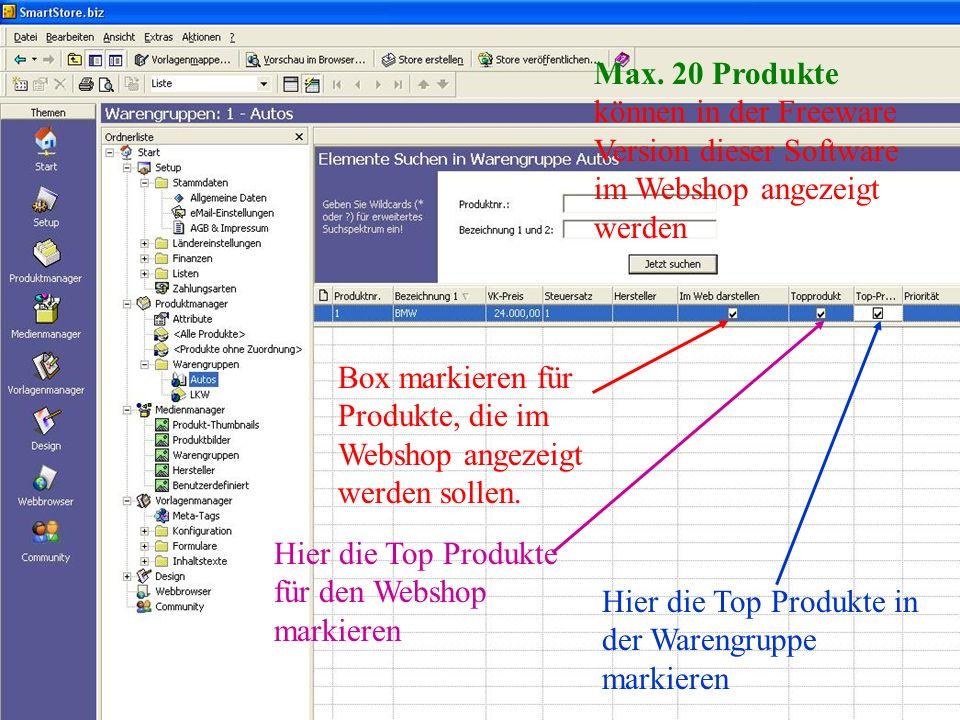Max. 20 Produkte können in der Freeware Version dieser Software im Webshop angezeigt werden
