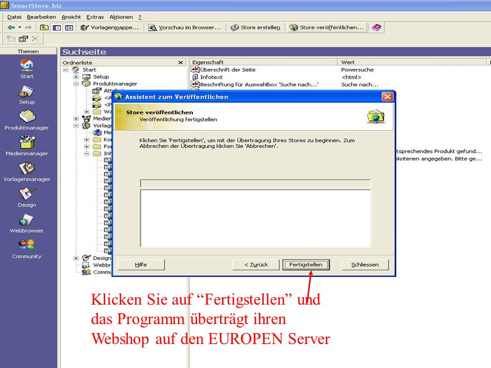 Klicken Sie auf Fertigstellen und das Programm überträgt ihren Webshop auf den EUROPEN Server