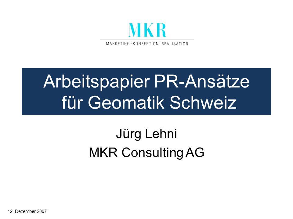 Arbeitspapier PR-Ansätze für Geomatik Schweiz