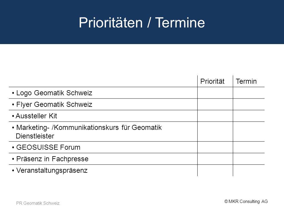 Prioritäten / Termine Priorität Termin Logo Geomatik Schweiz