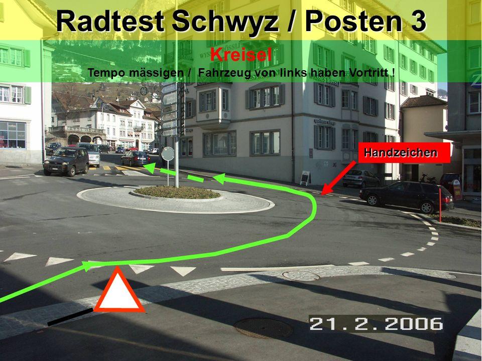 Radtest Schwyz / Posten 3