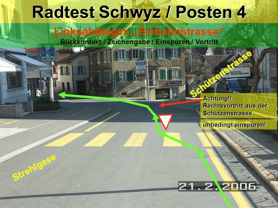 Radtest Schwyz / Posten 4