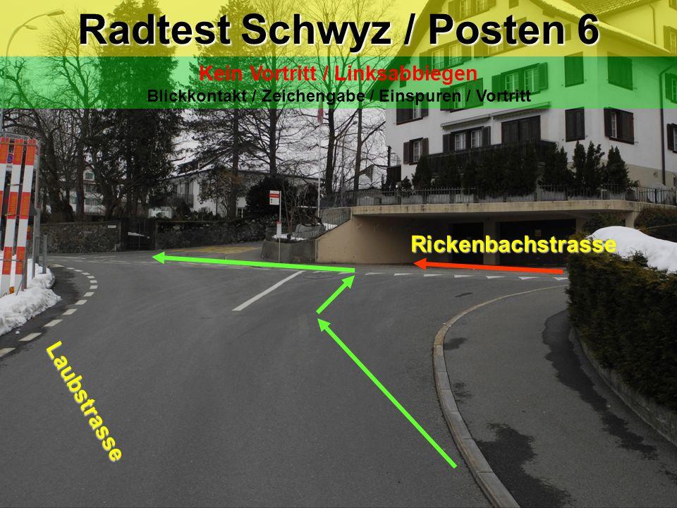 Radtest Schwyz / Posten 6