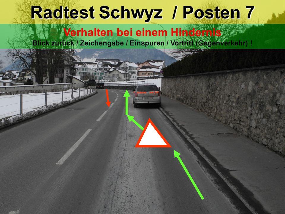 Radtest Schwyz / Posten 7