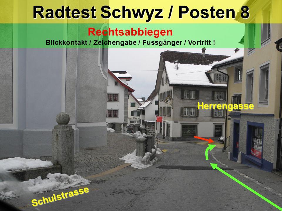Radtest Schwyz / Posten 8