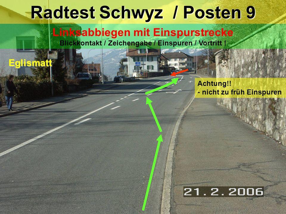 Radtest Schwyz / Posten 9