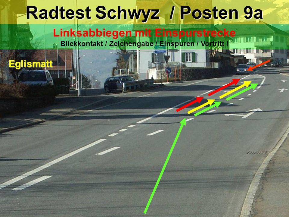 Radtest Schwyz / Posten 9a