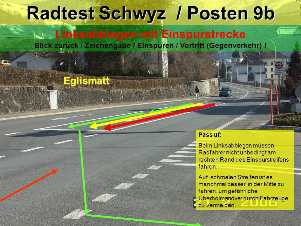 Radtest Schwyz / Posten 9b