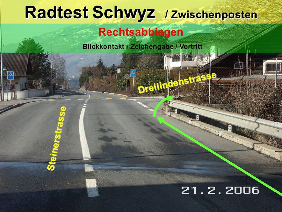 Radtest Schwyz / Zwischenposten
