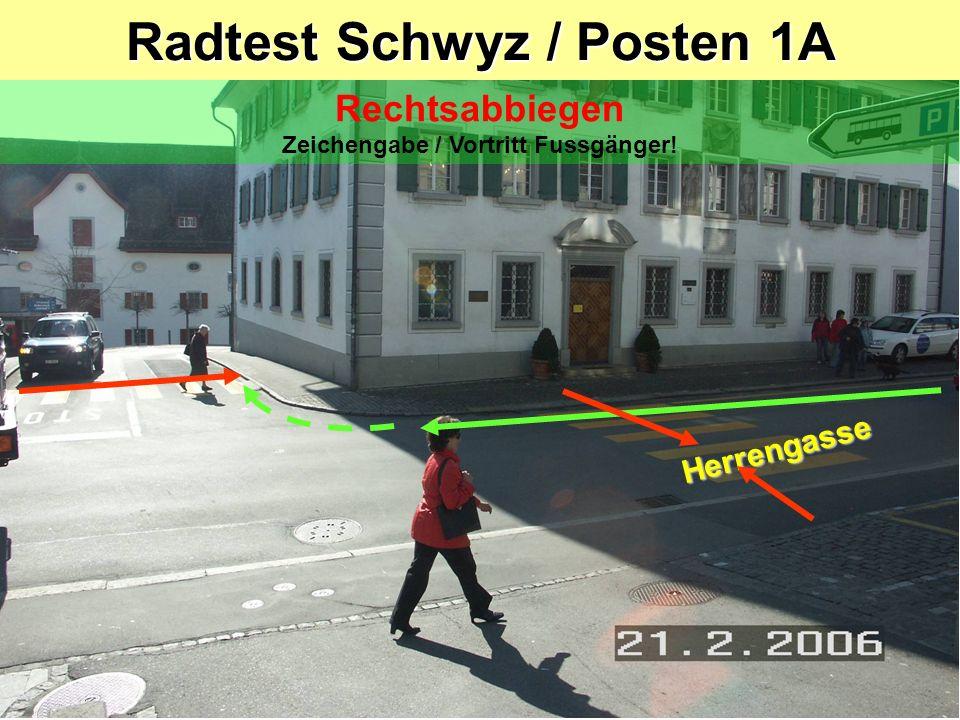 Radtest Schwyz / Posten 1A