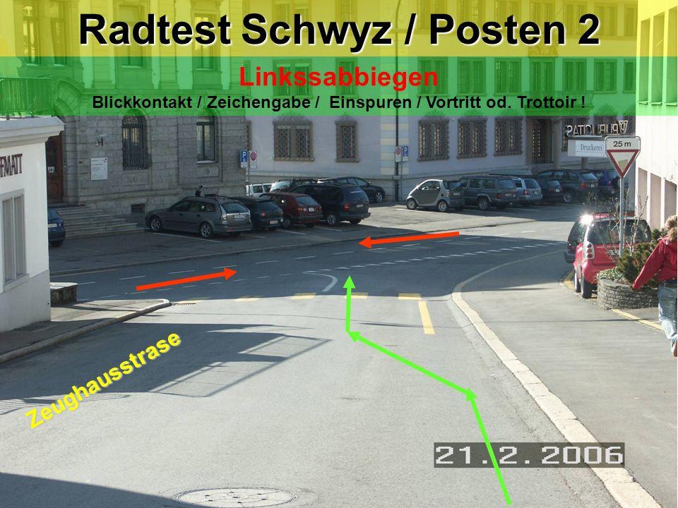 Radtest Schwyz / Posten 2