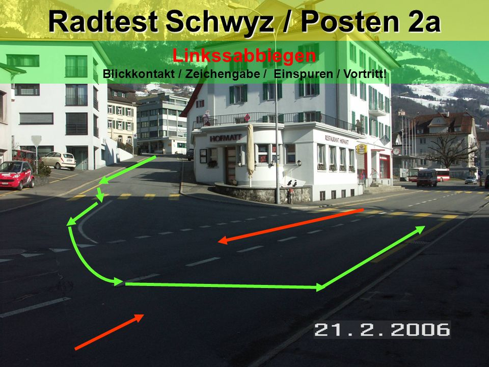 Radtest Schwyz / Posten 2a