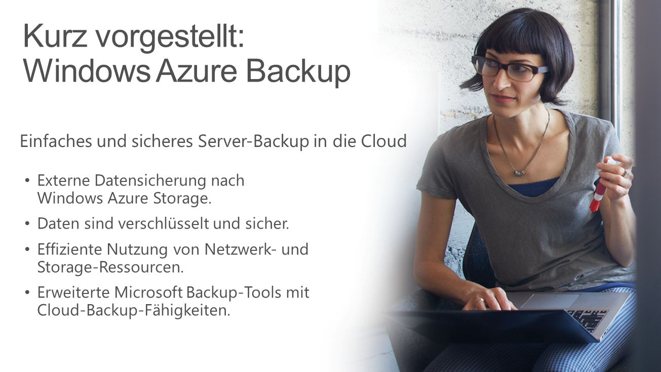 Kurz vorgestellt: Windows Azure Backup
