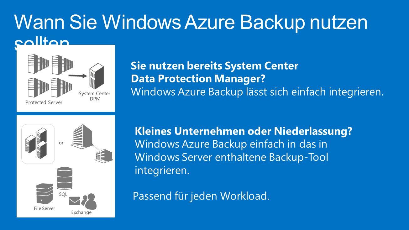 Wann Sie Windows Azure Backup nutzen sollten