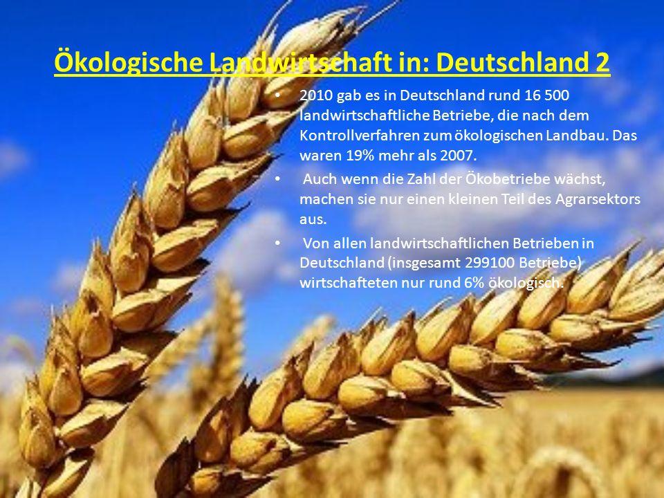 Ökologische Landwirtschaft in: Deutschland 2