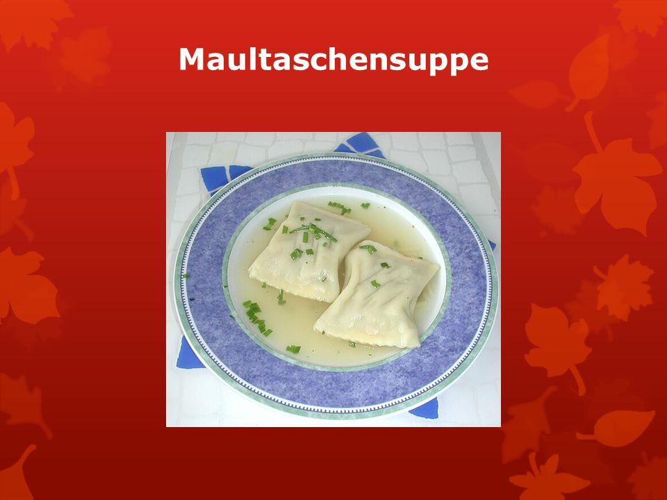 Maultaschensuppe