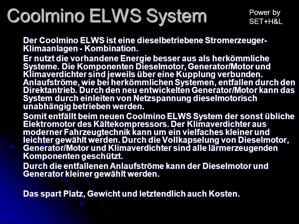 Coolmino ELWS System Power by SET+H&L. Der Coolmino ELWS ist eine dieselbetriebene Stromerzeuger-Klimaanlagen - Kombination.