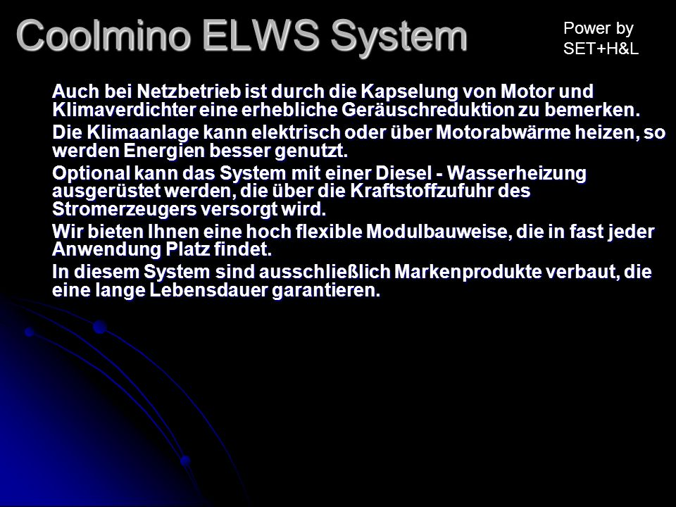 Coolmino ELWS System Power by SET+H&L.