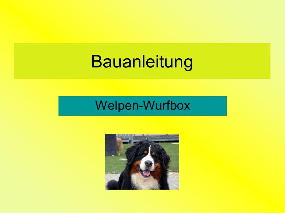 Bauanleitung Welpen-Wurfbox