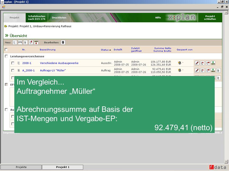 """Im Vergleich... Auftragnehmer """"Müller Abrechnungssumme auf Basis der. IST-Mengen und Vergabe-EP:"""