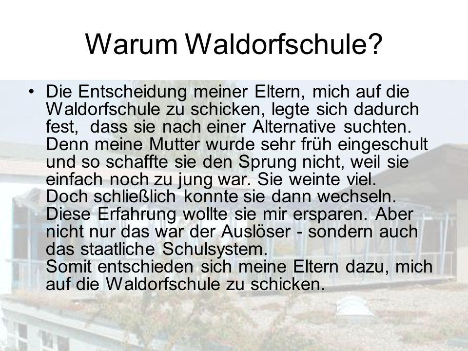 Warum Waldorfschule