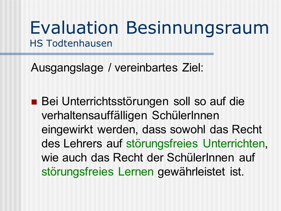 Evaluation Besinnungsraum HS Todtenhausen