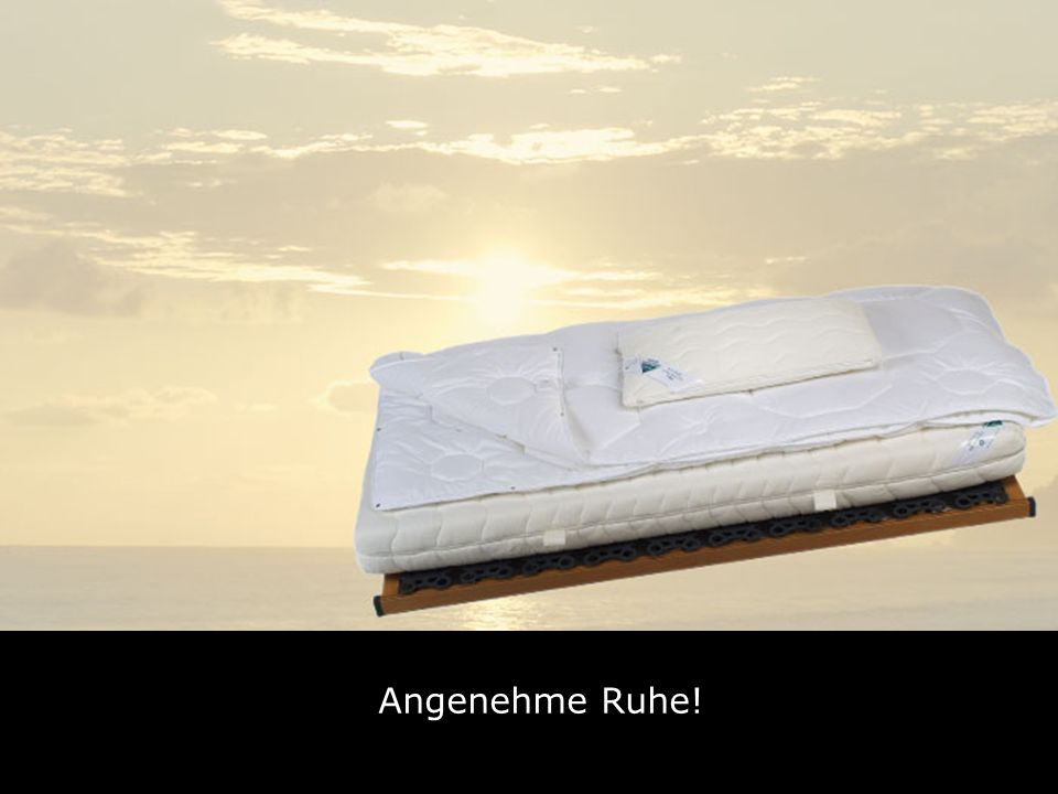 Angenehme Ruhe!