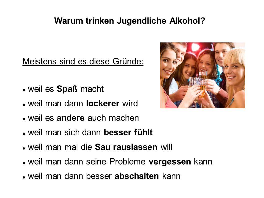 Warum trinken Jugendliche Alkohol