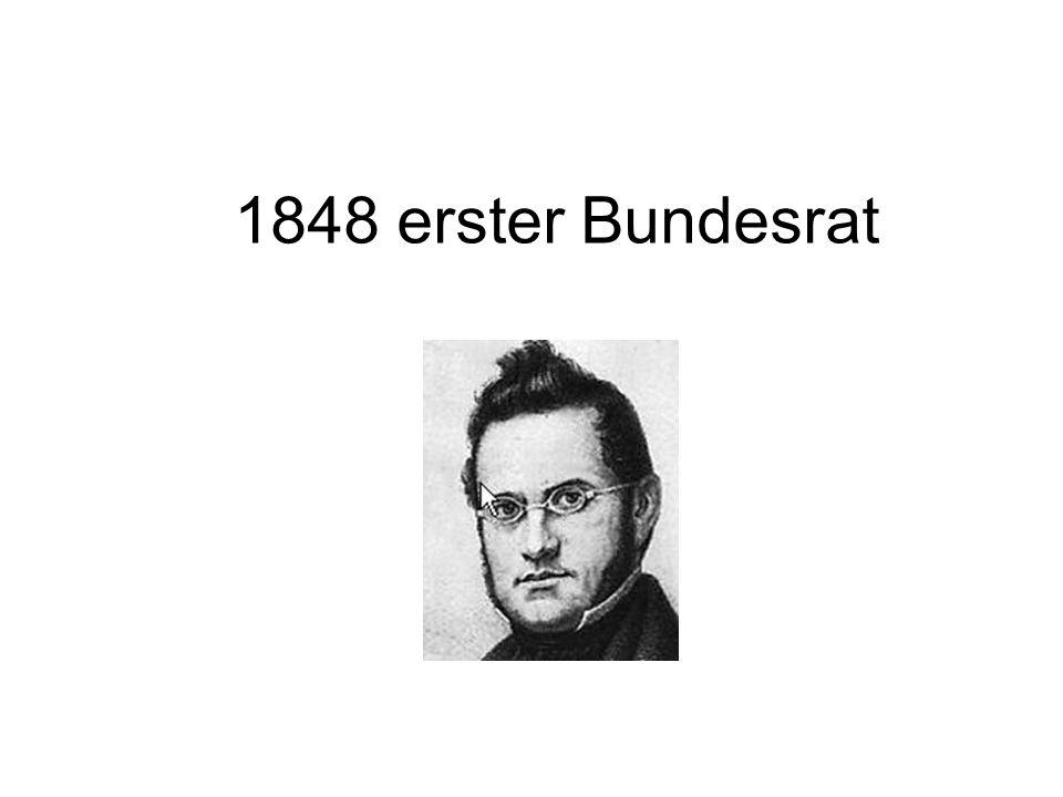 1848 erster Bundesrat