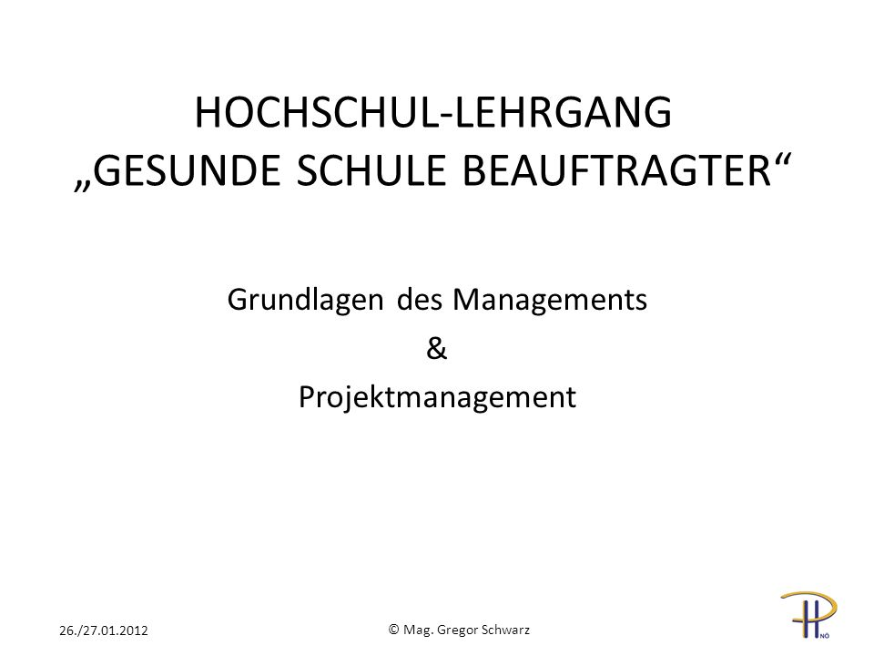 """HOCHSCHUL-LEHRGANG """"GESUNDE SCHULE BEAUFTRAGTER"""