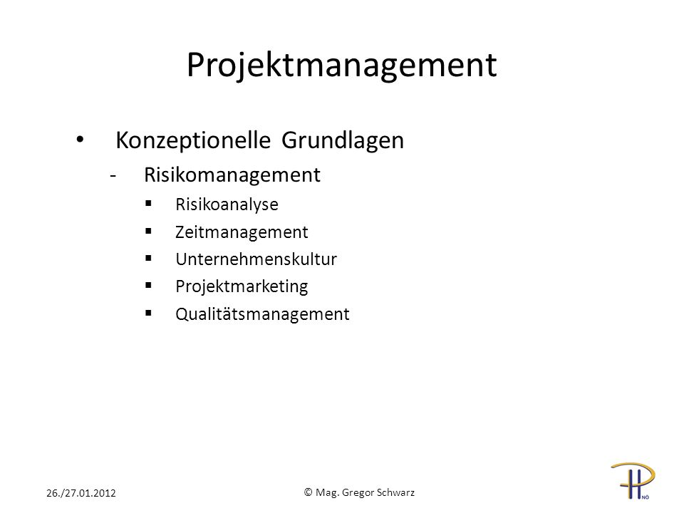 Projektmanagement Konzeptionelle Grundlagen Risikomanagement