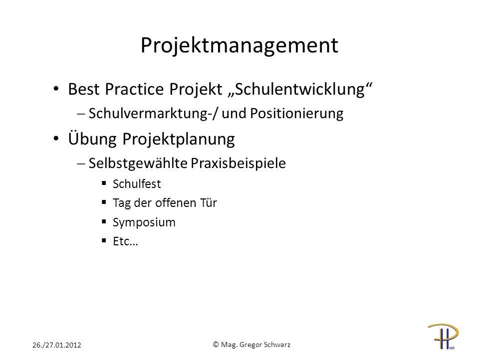 "Projektmanagement Best Practice Projekt ""Schulentwicklung"