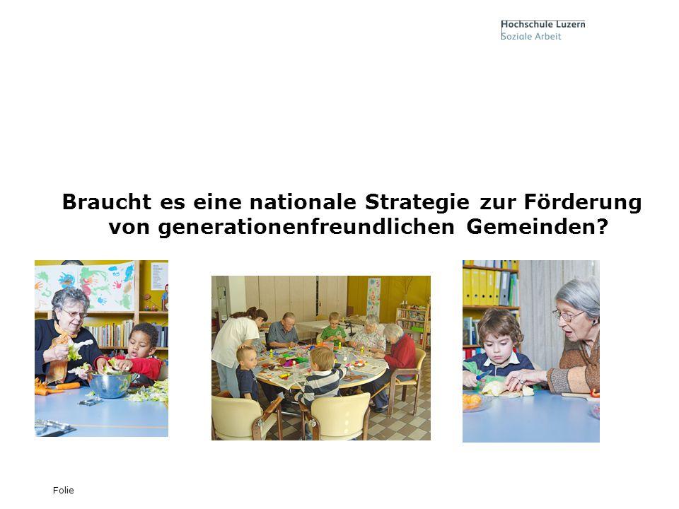 Braucht es eine nationale Strategie zur Förderung von generationenfreundlichen Gemeinden