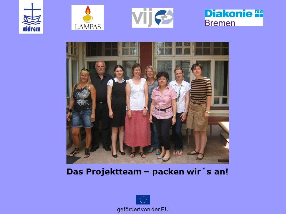 Das Projektteam – packen wir´s an!
