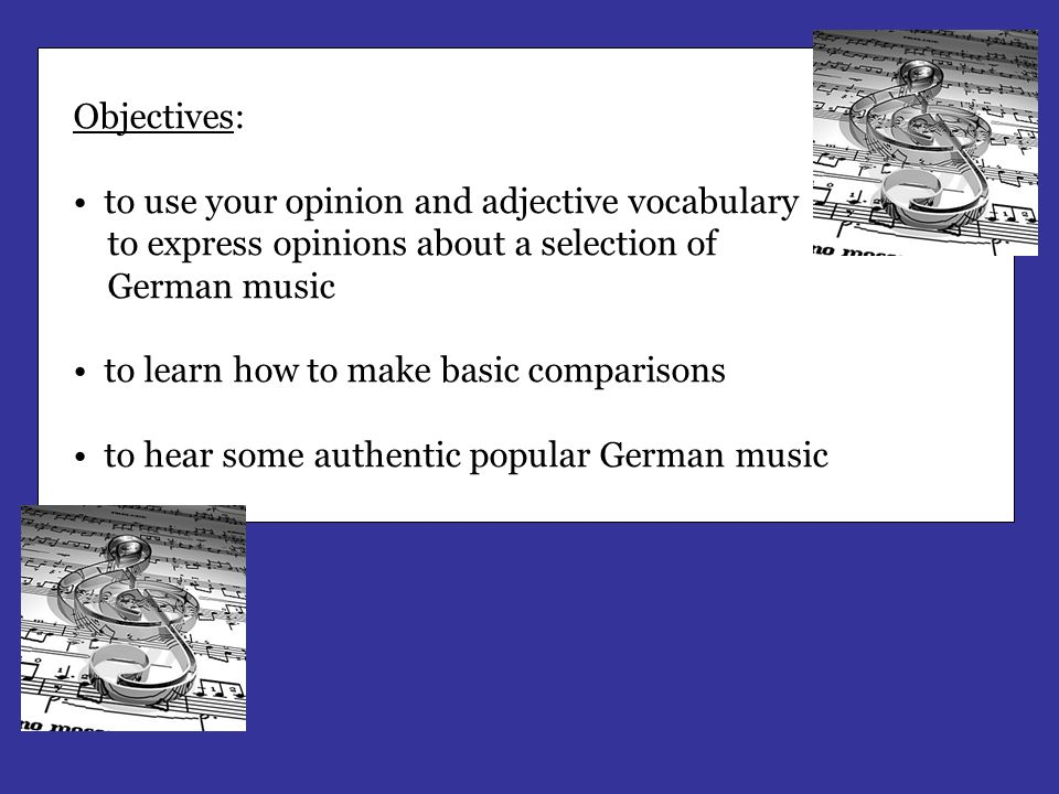 Objectives: to use your opinion and adjective vocabulary. to express opinions about a selection of.