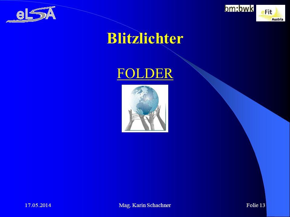 Blitzlichter FOLDER 31.03.2017 Mag. Karin Schachner