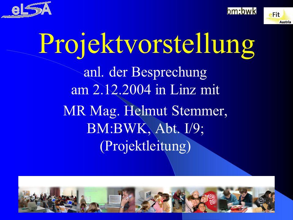 Projektvorstellung anl. der Besprechung am 2.12.2004 in Linz mit