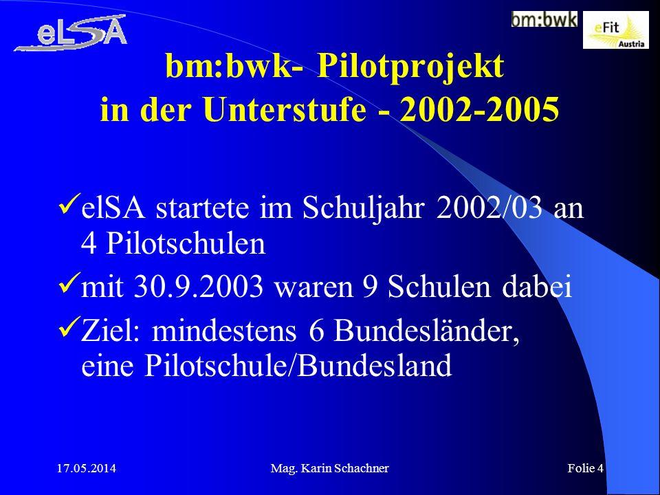 bm:bwk- Pilotprojekt in der Unterstufe - 2002-2005