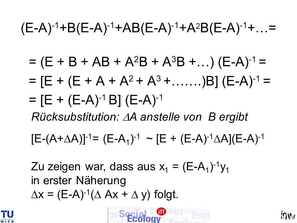 (E-A)-1+B(E-A)-1+AB(E-A)-1+A2B(E-A)-1+…=