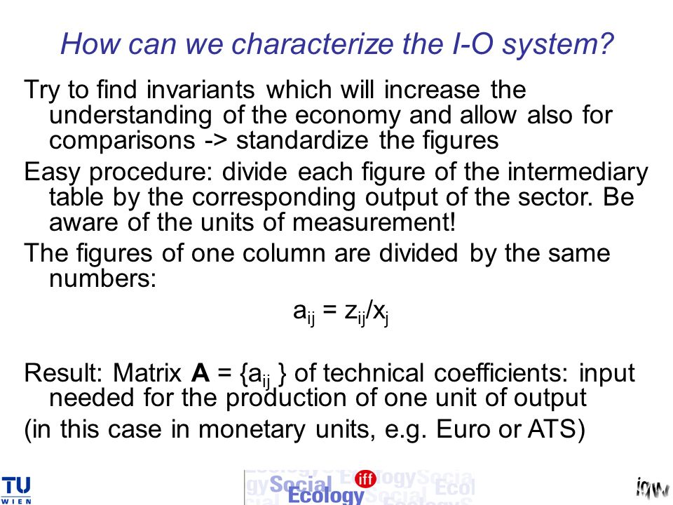 How can we characterize the I-O system
