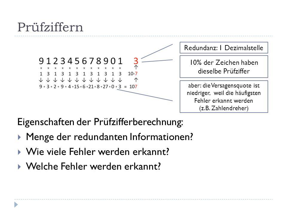 Prüfziffern Eigenschaften der Prüfzifferberechnung: