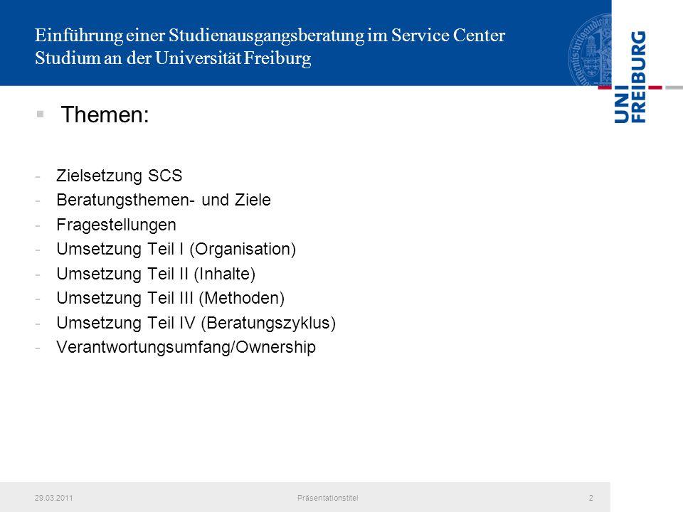 Einführung einer Studienausgangsberatung im Service Center Studium an der Universität Freiburg