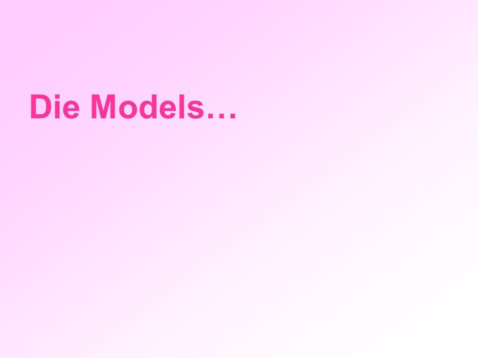 Die Models…