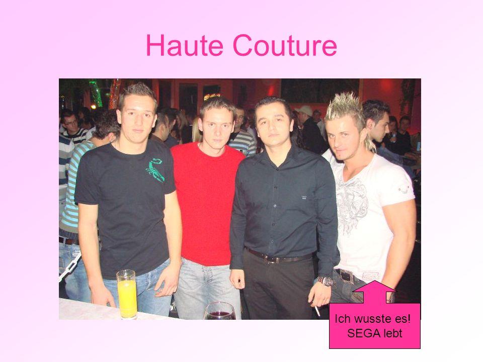 Haute Couture Ich wusste es! SEGA lebt