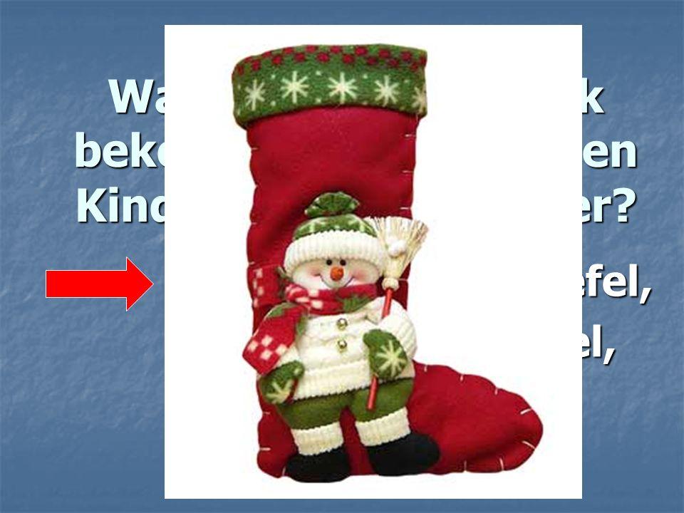 Was für ein Geschenk bekommen die deutchen Kinder am 6. Dezember