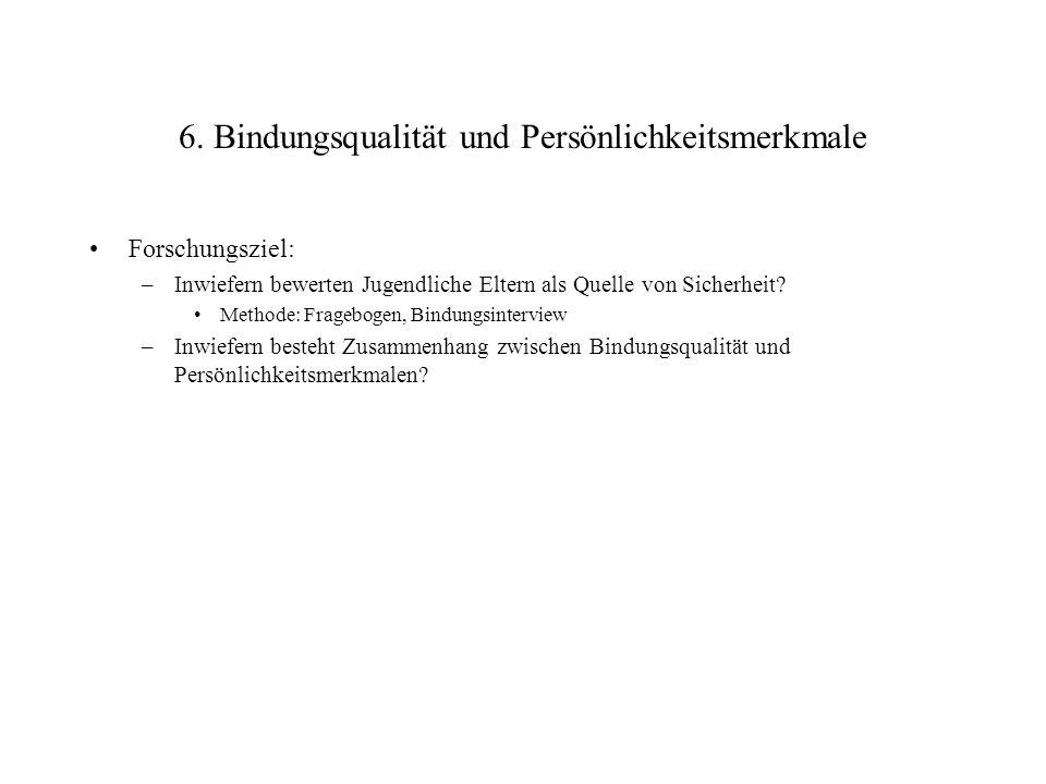 6. Bindungsqualität und Persönlichkeitsmerkmale