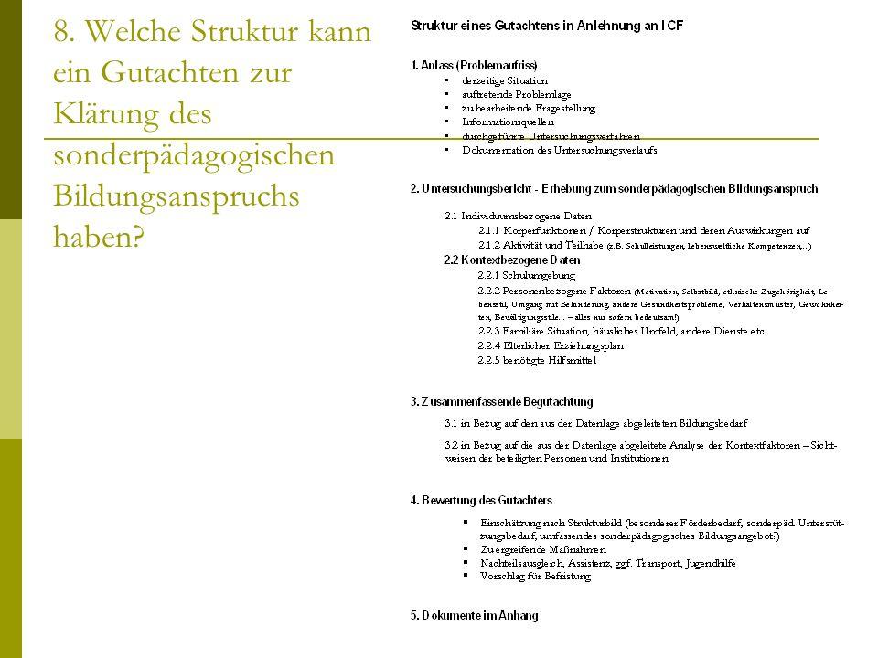 8. Welche Struktur kann ein Gutachten zur Klärung des sonderpädagogischen Bildungsanspruchs haben