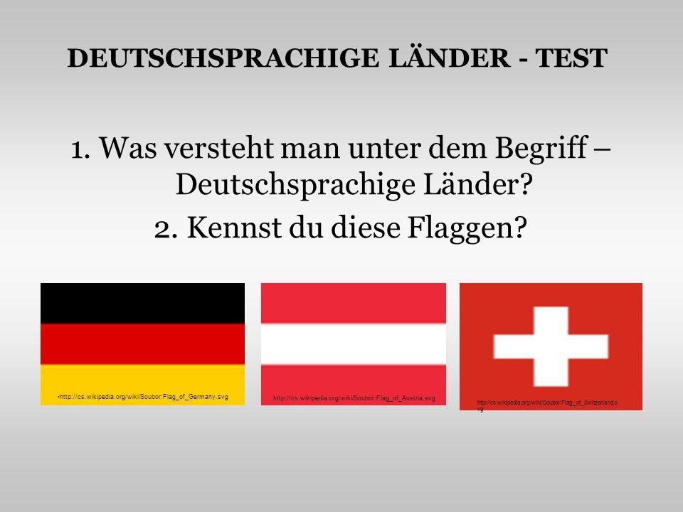 DEUTSCHSPRACHIGE LÄNDER - TEST