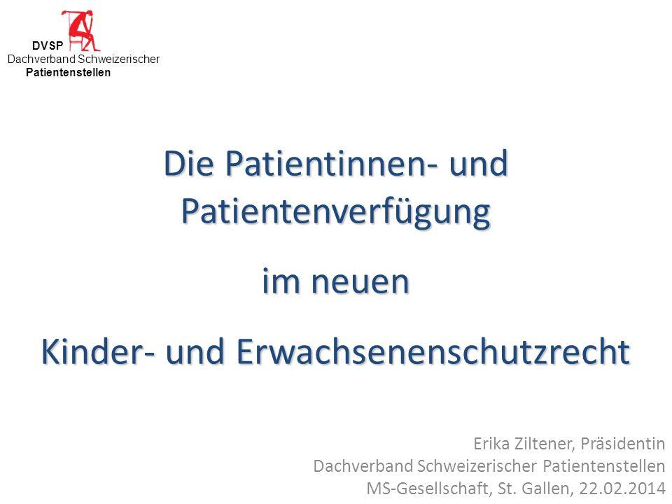 Die Patientinnen- und Patientenverfügung im neuen